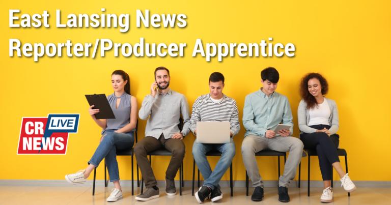News Reporter Apprentice / East Lansing
