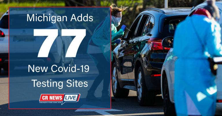 Michigan Adds 77 New Covid-19 Testing Centers